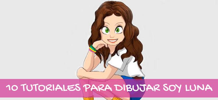 10 tutoriales para dibujar Soy Luna
