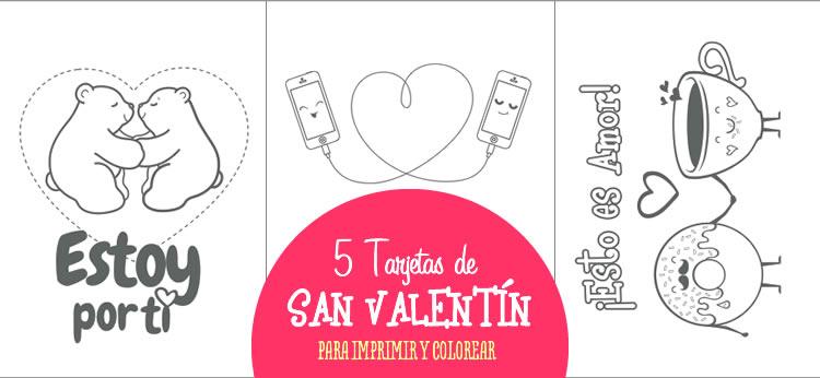 5 Tarjetas De San Valentín Para Imprimir Y Colorear Dibujosnet