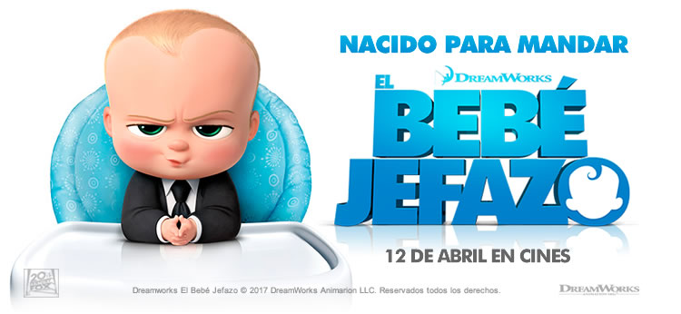 El Bebé Jefazo, lo nuevo de Dreamworks, se estrenará este próximo 12 de Abril en Cines