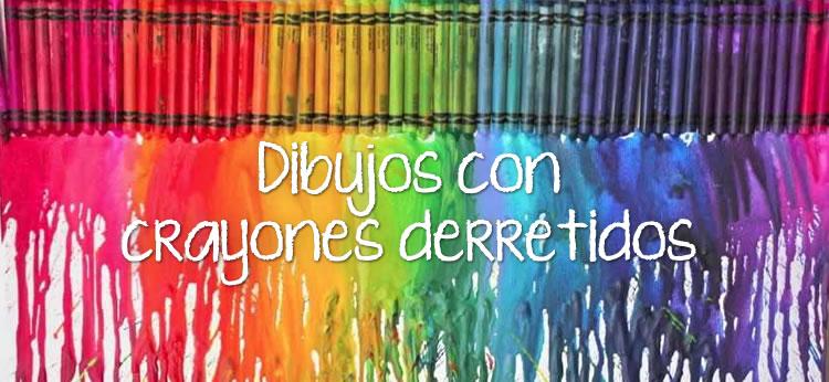 Pintar con Crayones derretidos