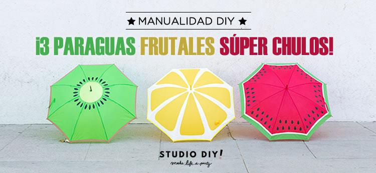 Cómo hacer unos divertidos Paraguas DIY con motivos frutales