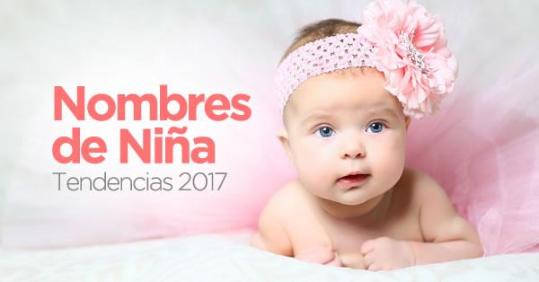 Nombres de niña que serán tendencia en 2017