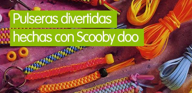 ¡Pulseras divertidas hechas con Scooby Doo!