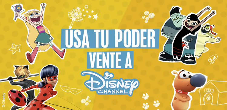 Usa tu poder, vente a Disney Channel