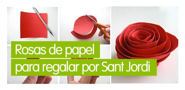 Rosas de papel para regalar por Sant Jordi