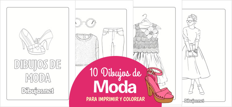 10 Dibujos de moda para impirmir y colorear