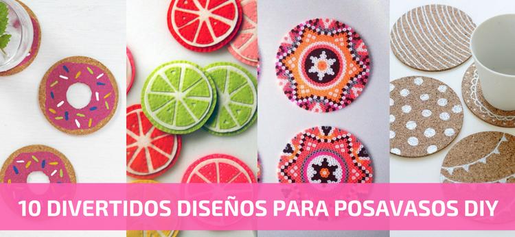 10 divertidos diseños para Posavasos DIY