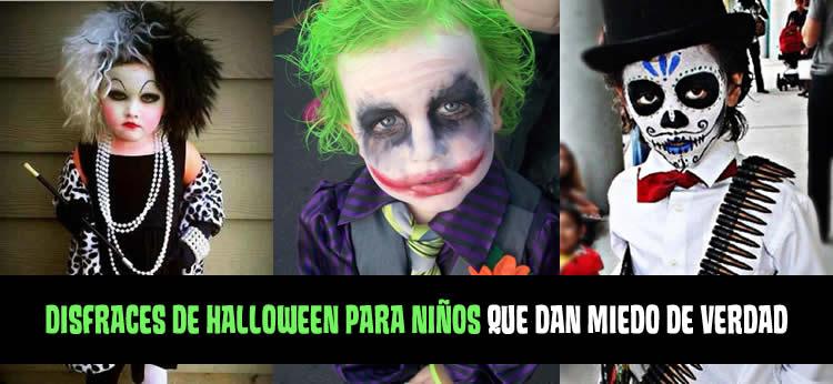 Disfraces de Halloween para niños que dan miedo de verdad