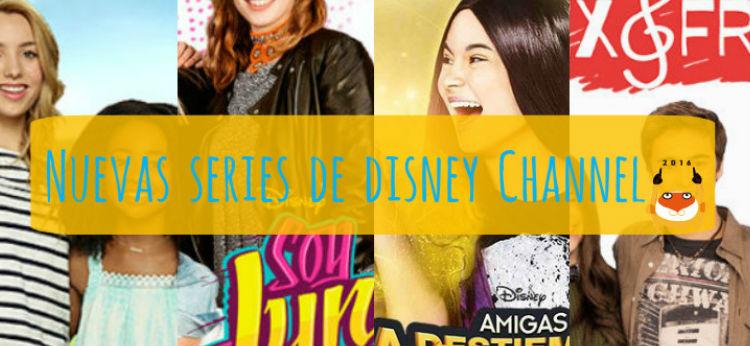 Las nuevas series de Disney Channel para 2016