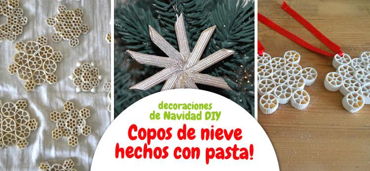 Copos de nieve de pasta para decorar el árbol de Navidad
