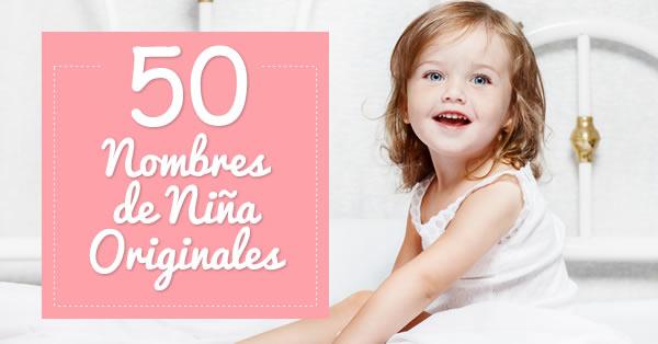 50 Nombres Originales Para Niña Padres Dibujosnet