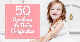 50 nombres originales para niña