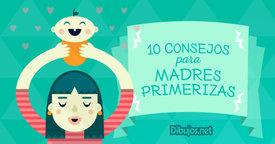 Diez consejos para las madres primerizas