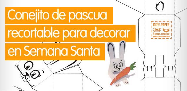 Conejito de Pascua recortable para decorar en Semana Santa